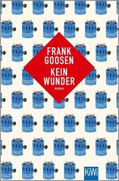 Kein Wunder (eBook, ePUB) - Goosen, Frank