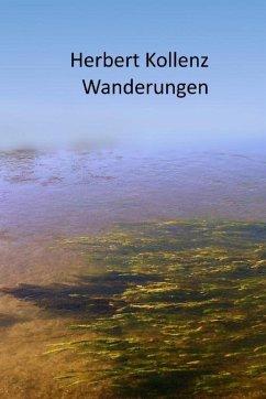 Wanderungen (eBook, ePUB) - Kollenz, Herbert
