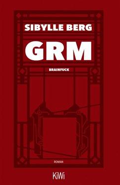 GRM (eBook, ePUB) - Berg, Sibylle