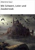 Mit Schwert, Leier und Zauberstab (eBook, ePUB)