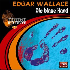 Die blaue Hand (Krimi Klassiker 3) (MP3-Download) - Wallace, Edgar