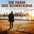 Die Farm des Schreckens - Special Agent Owen Burke 5 (Ungekürzt) (MP3-Download)