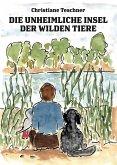Die unheimliche Insel der wilden Tiere (eBook, ePUB)