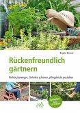 Rückenfreundlich gärtnern (eBook, PDF)