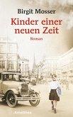 Kinder einer neuen Zeit (eBook, ePUB)