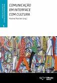 Comunicação em interface com cultura (eBook, ePUB)