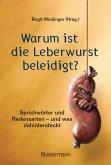 Warum ist die Leberwurst beleidigt? (eBook, ePUB)
