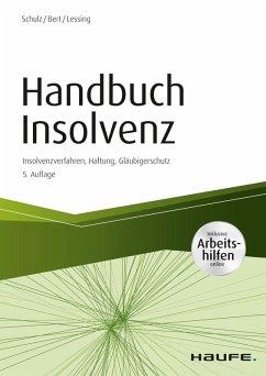 Handbuch Insolvenz - inkl. Arbeitshilfen online (eBook, PDF) - Schulz, Dirk; Bert, Ulrich; Lessing, Holger