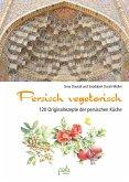 Persisch vegetarisch (eBook, PDF)