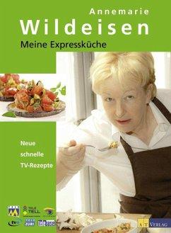 Meine Expressküche (eBook, ePUB) - Wildeisen, Annemarie