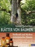 Blätter von Bäumen (eBook, ePUB)