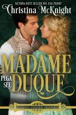 A Madame Pega seu Duque (Série Craven House - Volume 3, #3) (eBook, ePUB)