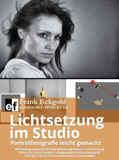Lichtsetzung im Studio (eBook, ePUB) - Eckgold, Frank