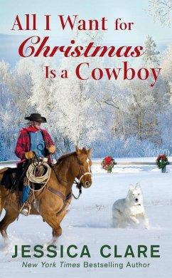 All I Want for Christmas Is a Cowboy (eBook, ePUB)