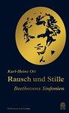 Rausch und Stille (eBook, ePUB)