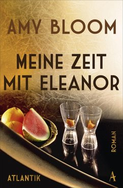 Meine Zeit mit Eleanor (eBook, ePUB) - Bloom, Amy