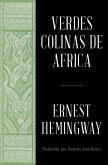 Verdes colinas de africa (Spanish Edition) (eBook, ePUB)