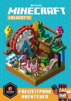 Minecraft, Los geht's! Freizeitpark-Abenteuer - Mojang; Milton, Stephanie