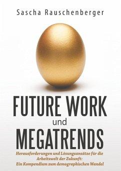 Future Work und Megatrends (eBook, ePUB)