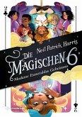Madame Esmeraldas Geheimnis / Die Magischen Sechs Bd.2