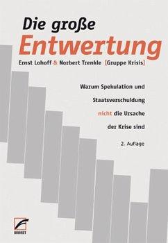 Die große Entwertung (eBook, ePUB) - Lohoff, Ernst; Trenkle, Norbert