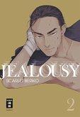 Jealousy Bd.2