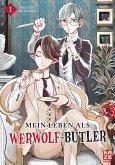 Mein Leben als Werwolf-Butler Bd.1