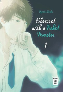 Obsessed with a naked Monster Bd.1 - Tanaka, Ogeretsu