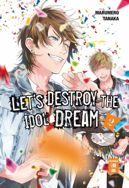 Buch-Reihe Let's destroy the Idol Dream