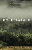 Unexplained (eBook, ePUB)