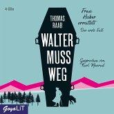 Walter muss weg, 4 Audio-CDs