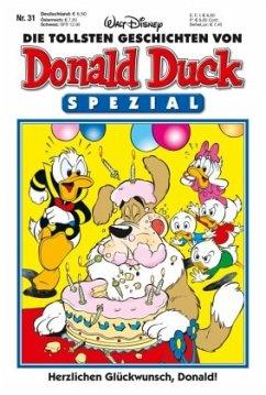 Herzlichen Glückwunsch, Donald! / Die tollsten Geschichten von Donald Duck - Spezial Bd.31 - Disney
