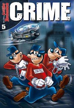 Lustiges Taschenbuch Crime Bd.5 - Disney, Walt