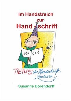 Im Handstreich zur Handschrift (eBook, ePUB)