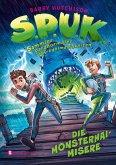 Die Monsterhai-Misere / S.P.U.K. Sammler paranormaler Unregelmäßigkeiten Bd.2
