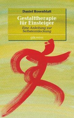 Gestalttherapie für Einsteiger (eBook, ePUB)