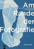 Am Rande der Fotografie (eBook, PDF)