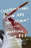 Congratulations, Who Are You Again? (eBook, ePUB)
