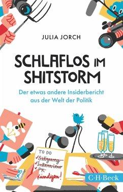 Schlaflos im Shitstorm - Jorch, Julia