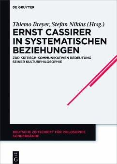 Ernst Cassirer in systematischen Beziehungen (eBook, PDF)