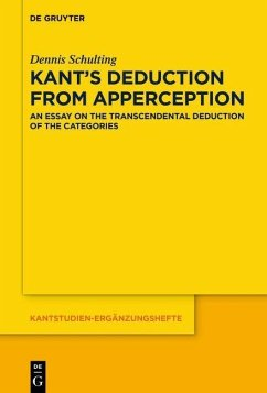 Kant's Deduction From Apperception (eBook, PDF) - Schulting, Dennis
