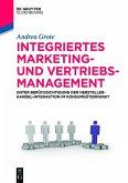 Integriertes Marketing- und Vertriebsmanagement (eBook, ePUB)