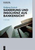 Sanierung und Insolvenz aus Bankensicht (eBook, ePUB)