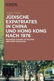 Jüdische Expatriates in China und Hong Kong nach 1976 (eBook, ePUB)