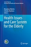 Health Issues and Care System for the Elderly (eBook, PDF)