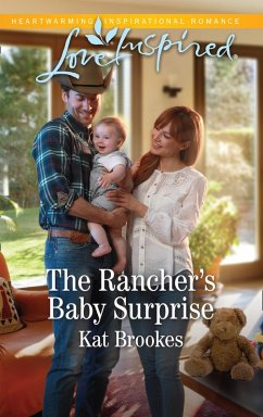 The Rancher's Baby Surprise (Mills & Boon Love Inspired) (Bent Creek Blessings, Book 2) (eBook, ePUB) - Brookes, Kat
