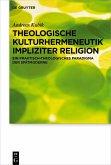 Theologische Kulturhermeneutik impliziter Religion (eBook, ePUB)