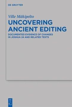 Uncovering Ancient Editing (eBook, PDF) - Mäkipelto, Ville