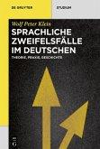 Sprachliche Zweifelsfälle im Deutschen (eBook, ePUB)