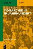 Monarchie im 19. Jahrhundert (eBook, ePUB)